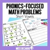 Phonics Focused Math Problems Short Vowels