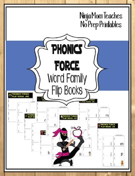 Phonics Force Word Family Flip Books- No Prep