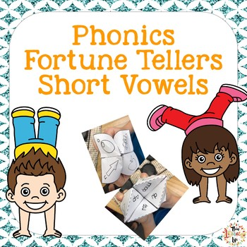 Phonics Fortune Tellers or Cootie Catchers:  Short Vowels