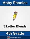 Phonics - Fourth Grade - 3 Letter Blends Series