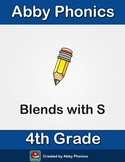 Phonics - Fourth Grade - Blends with S Series