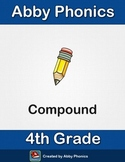 Phonics - Fourth Grade - Compound Words Series