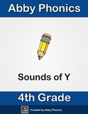 Phonics - Fourth Grade - Sound of Y Series