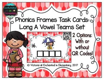 Phonics Frames Task Cards: Long A Vowel Teams Set