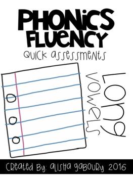 Phonics Fluency: Long Vowel  Quick Assessments
