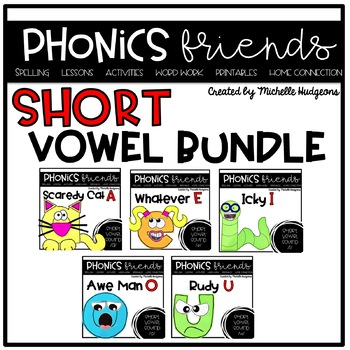 Phonics Friends Short Vowel BUNDLE (Activities for learning short vowels)