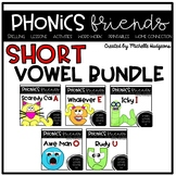 Short Vowel Activities: Short Vowels Phonics Friends BUNDLE