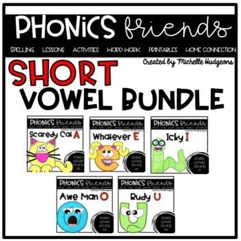 Short Vowel Activities: Short Vowels Phonics Friends BUNDLE