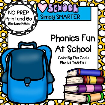 Phonics Fun At School:  NO PREP Back to School Themed Color By The Code