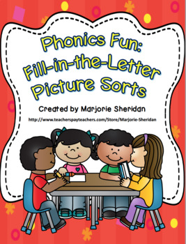 Phonics Fun Fill in the Letter Picture Sorts