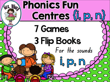 Phonics Fun Sound Centres {i,p and n}