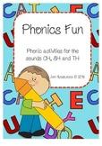 Phonics Fun - Sounds Ch, Sh & Th