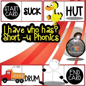 Phonics Game - Short U - I have Who Has