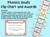 Phonics Goals Clip Chart & Awards