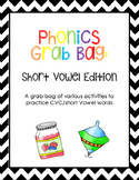 Phonics Grab Bag: Short Vowel (CVC) Activities
