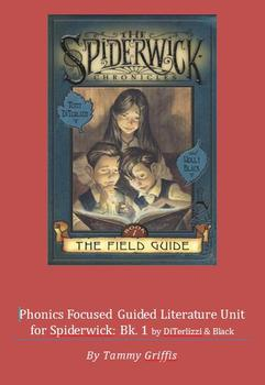 Phonics Guided Literature Unit for Spiderwick Book 1