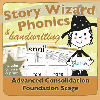 Phonics & Handwriting: Advanced Consolidation for the Foundation Stage