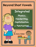 Integrated Phonics, Capitalization, and Punctuation:  Beyond Short Vowels