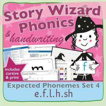 Phonics & Handwriting: Set 4: e.f.l.h.sh