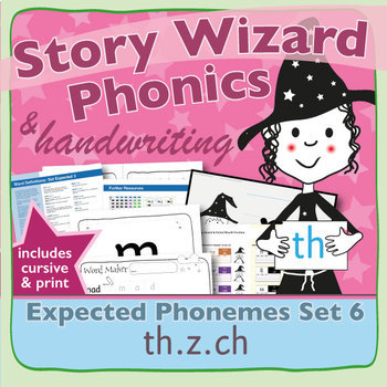 Phonics & Handwriting: Set 6: th.z.ch