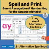 Handwriting Practice & Alternative Spellings for Long Vowel Sounds