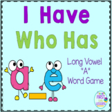 "Phonics: I Have Who Has: Focus ""a_e"" Long Vowel Word Games"