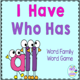 "Phonics: I Have Who Has: Focus ""all"" Word Family Game"