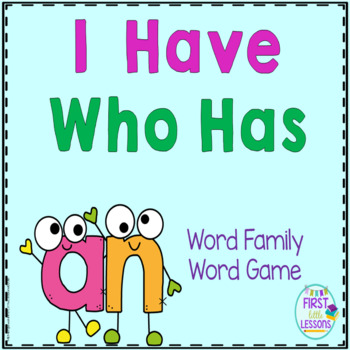 "Phonics: I Have Who Has: Focus ""an"" Word Family Game"