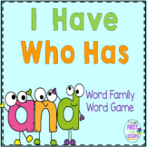 "Phonics: I Have Who Has: Focus ""and"" Word Family Game"