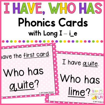 Phonics - I Have, Who Has  - Long I (i_e) Words