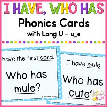 Phonics - I Have, Who Has  - Long U (u_e) Words