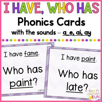 Phonics - I Have, Who Has - Mix of Long A (a_e, ai, ay) Words