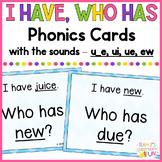 Phonics - I Have, Who Has - Mix of Long U (u_e, ui, ue, ew) Words
