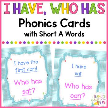 Phonics - I Have, Who Has  - Short A (CVC) Words