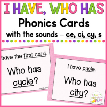 Phonics - I Have, Who Has  - Soft C Words