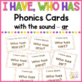 Phonics - I Have, Who Has  - ar words