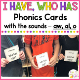 Phonics - I Have, Who Has  - aw, al, o words
