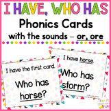 Phonics - I Have, Who Has  - or, ore words