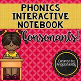 Phonics Interactive Notebook: Consonants