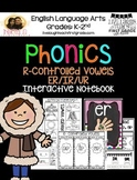 Phonics Interactive Notebook- R- Controlled Vowels e, i, and u