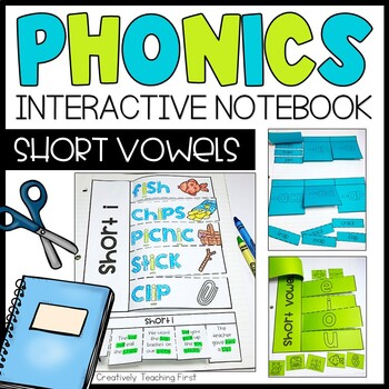Phonics Interactive Notebook- Short Vowels