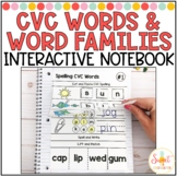 Phonics Interactive Notebook- Spelling CVC Words and Word Families