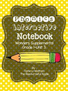 Phonics Interactive Notebook {Wonders Supplemental-Grade 1-Unit 3}