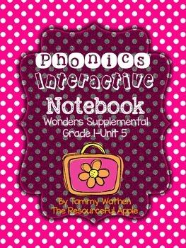 Phonics Interactive Notebook {Wonders Unit 5-Grade 1}
