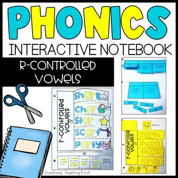 Phonics Interactive Notebook- r-controlled vowels