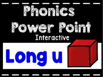 Phonics Interactive Power Point: Long u U_E