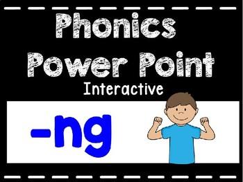 Phonics Interactive Power Point: -ng