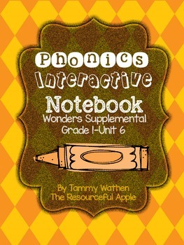 Phonics Interative Notebook {Wonders Unit 6 - Grade 1}
