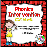 Phonics Intervention Bundle -- CCVC Words (Blends & Digraphs)