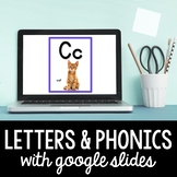 Phonics - Learn Letters and Sounds with Google Slides